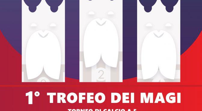 Torneo di calcio a cinque – 1° Trofeo dei Magi